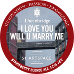 Thornbridge-I-Love-You-Will-U-Marry-Me-keg